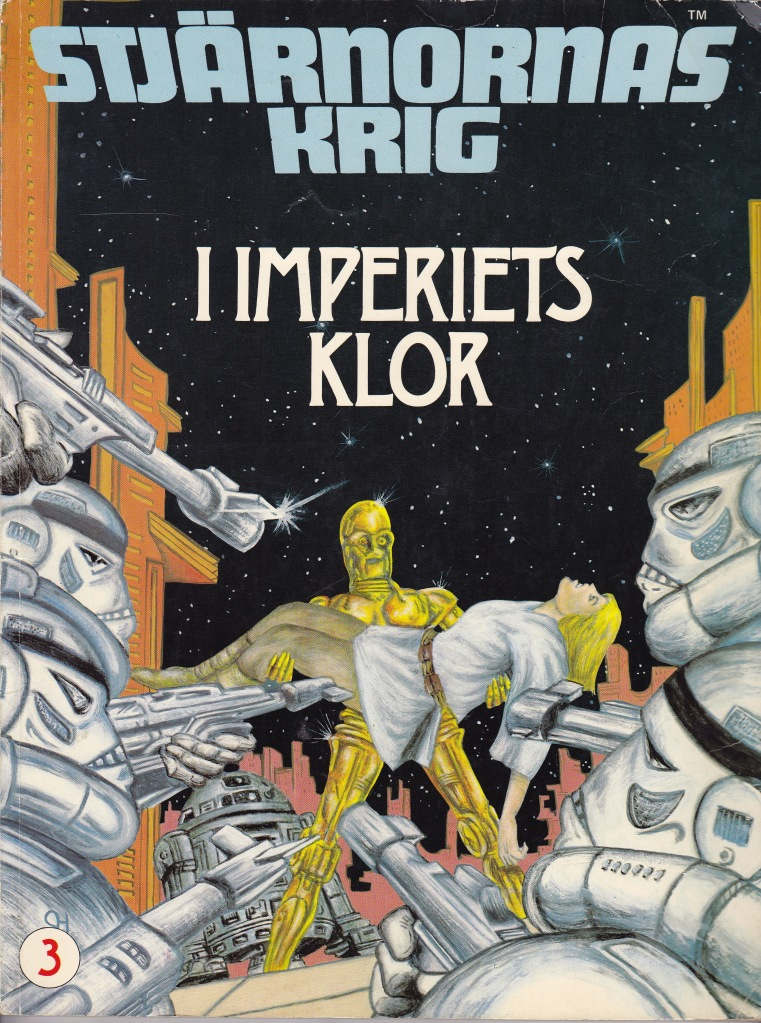 Stjärnornas Krig - Album 3 - I Imperiets Klor